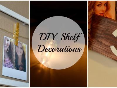 DIY Shelf Decorations