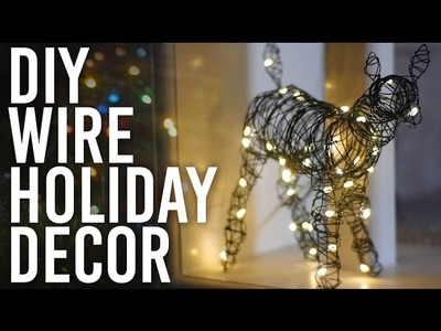 How to Make Wire Holiday Decor : DIY