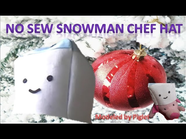 NO SEW DIY snowman chef hat II ep 20 II Craftmas 2015