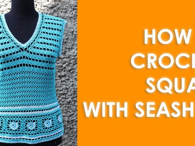 How to crochet square with seashell