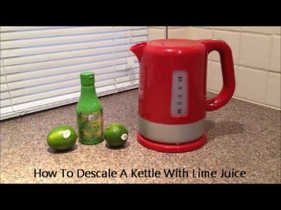 How To Descale A Kettle With Lime Juice