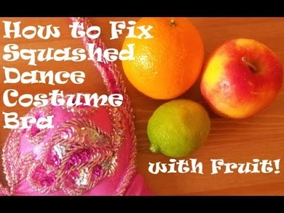 How to Fix Squashed Belly Dance Costume Bra - No Sewing Required!