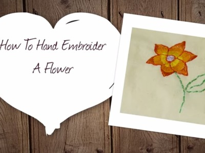 How to Hand Embroider a Flower | Hobbycraft