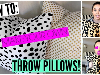 HOW TO MAKE YOUR OWN DESIGNER THROW PILLOW FOR LESS