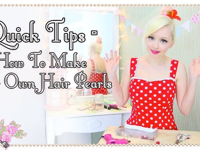 How To Make Your Own Hair Pearls - Quick Tips - Violet LeBeaux
