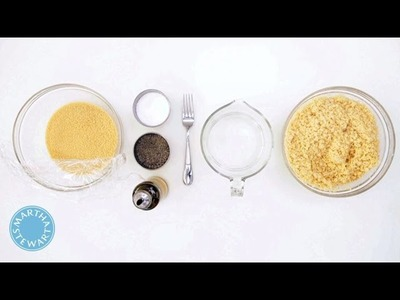 How to Prepare Couscous with Martha Stewart