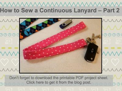 How to Sew a Lanyard - Part 2 - Continuous Lanyard