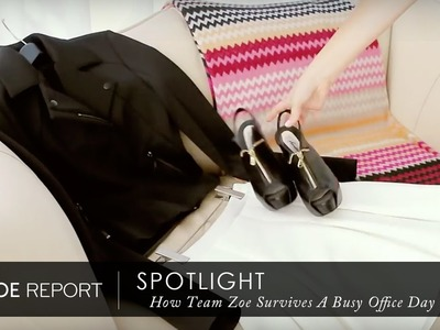 Spotlight: Watch How Team Zoe Survives A Busy Day At The Office | The Zoe Report by Rachel Zoe