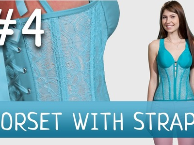 Transparent Corset with Integral Halter-Neck Straps #4 How to make a corset?