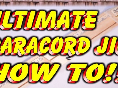 Ultimate Paracord Jig By MrCoop How To