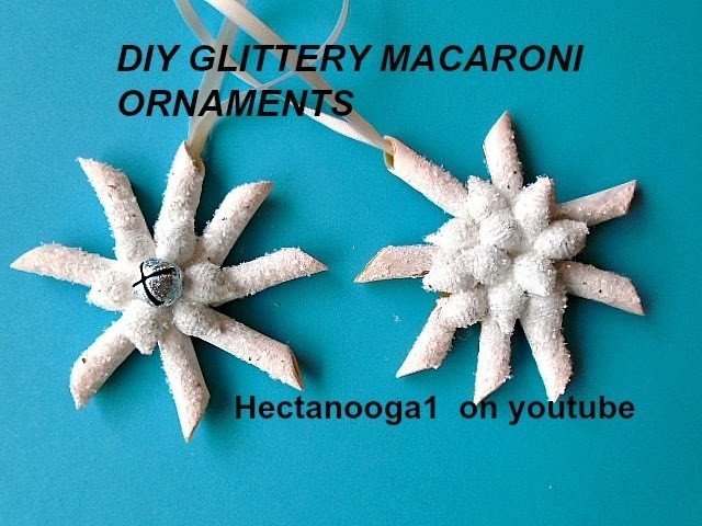 Christmas Ornaments, DIY, Glittery Macaroni Ornament, crafts for kids