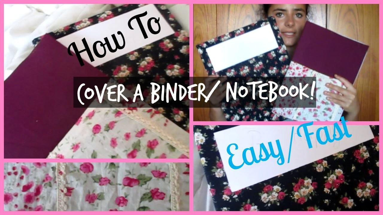 DIY:How To Cover A Binder.Notebook w. Fabric!| Laura'since99