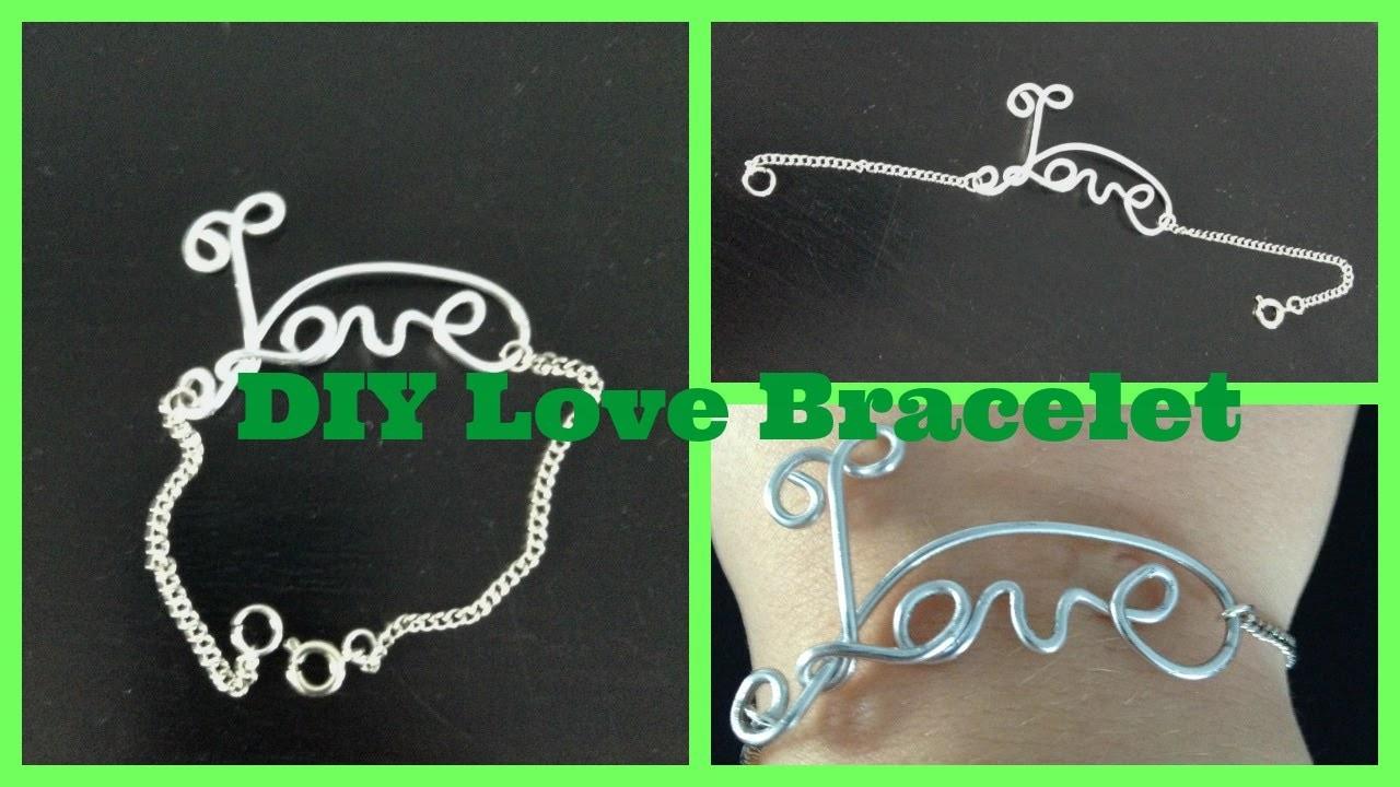 DIY Love Bracelet