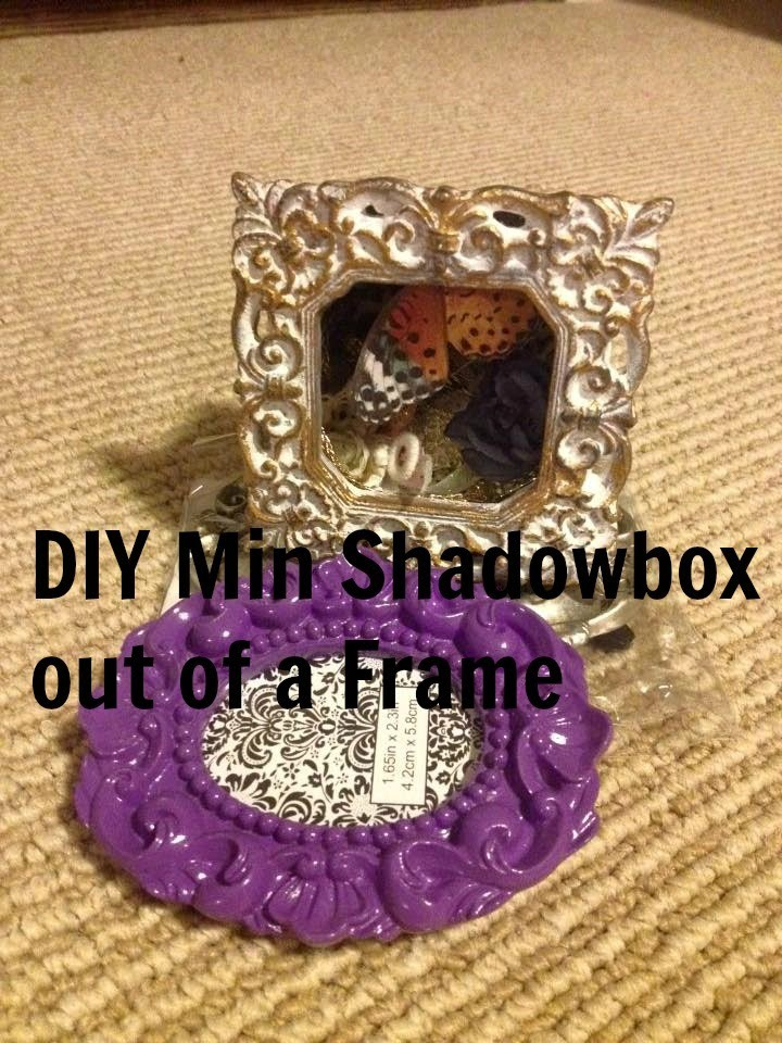 DIY Min Shadowbox out of a Frame