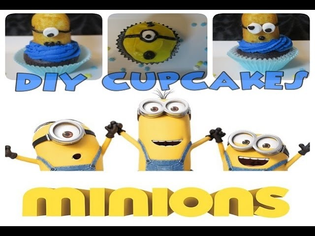 DIY MINIONS MOVIE Despicable Me Cupcakes!! - Sharron's Take