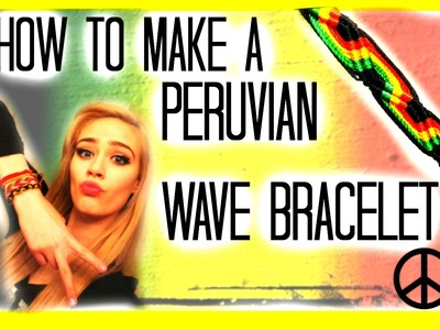 EASY DIY FRIENDSHIP BRACELET PERUVIAN WAVE ✿