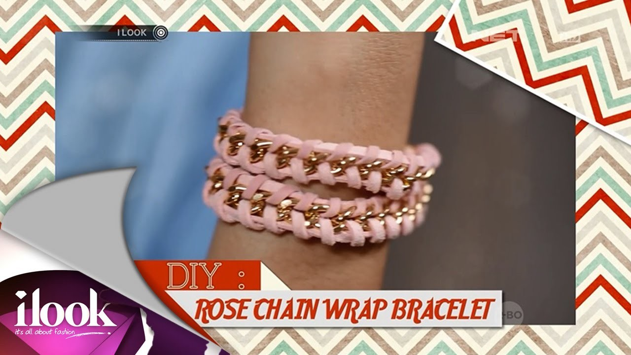 ILook - DIY - Rose Chain Wrap Bracelet