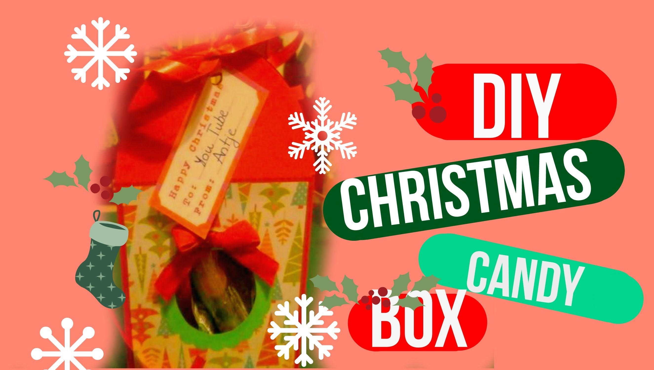 Last minute presents: Christmas candy box DIY