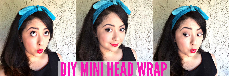 DIY MINI HEAD WRAP