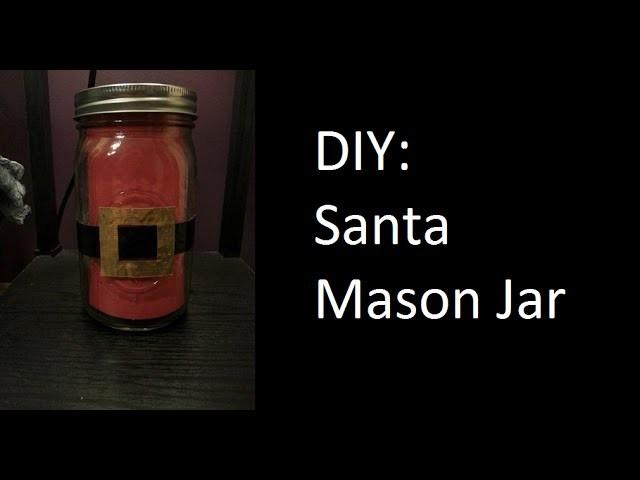 DIY: Santa Mason Jar