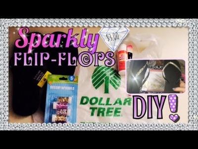 DOLLAR TREE DIY | $3 Sparkly Flip-Flops! ✨
