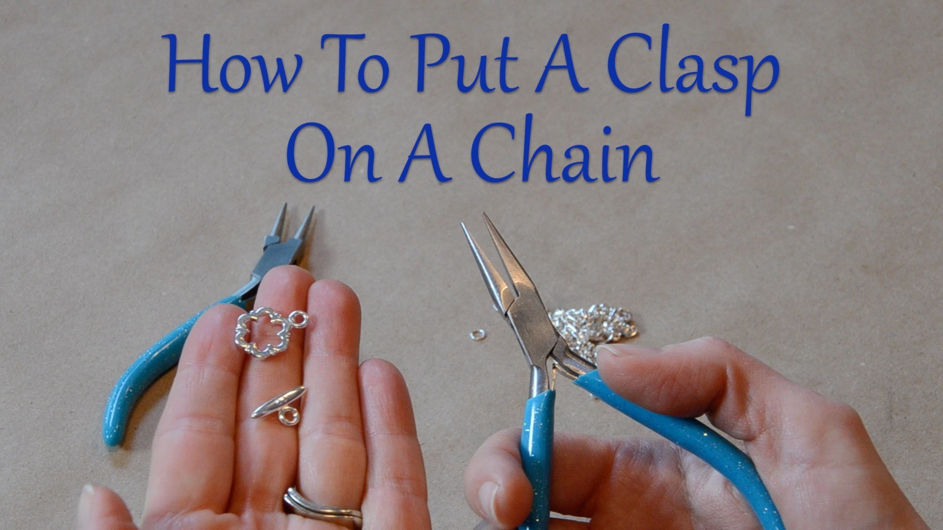 How To Make Jewelry: How To Put A Clasp On A Chain