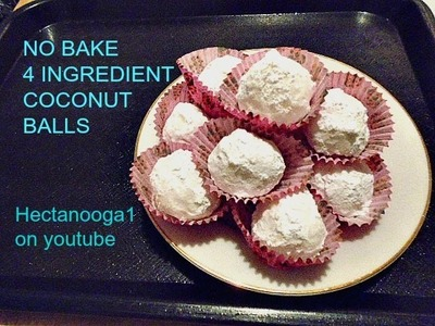4 ingredient no bake coconut balls, cookies, candy, recipe,  vegan or not