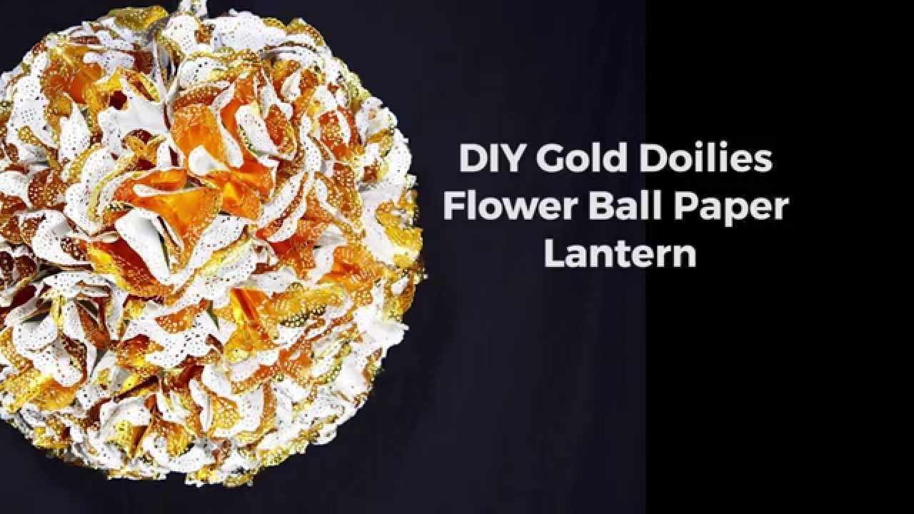 DIY Gold Doilies Flower Ball Paper Lantern