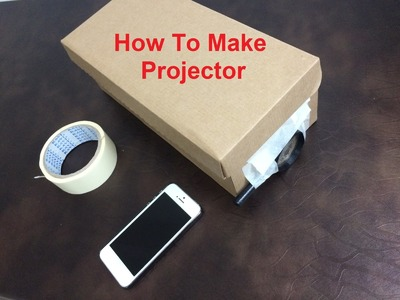 DIY How to make a simple projector at home