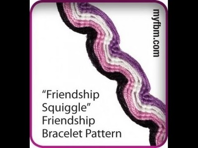 Friendship Bracelet Tutorial Friendship Squiggle Pattern