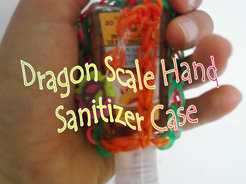 Loom Bands: Dragon Scale Hand Sanitizer Case Tutorial!
