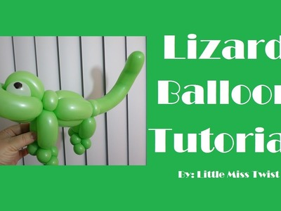 #11 Lizard Balloon Tutorial