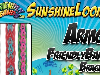 ARMOR FriendlyBands Bracelet Tutorial