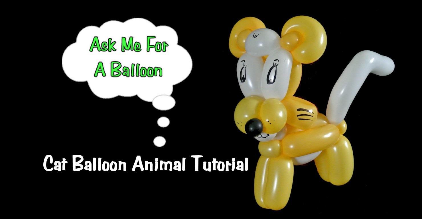 Cat Balloon Animal - Balloon Twisting Tutorial