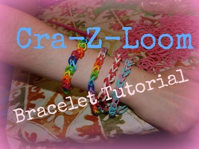 ~~CRA-Z-LOOM BRACELET TUTORIAL~~