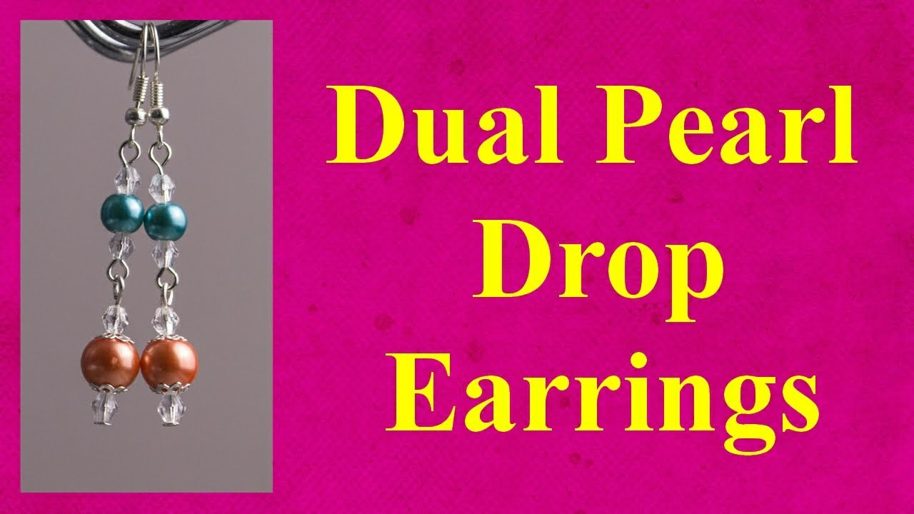Elegant dual pearl drop earrings tutorial jewellery