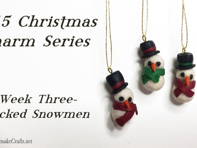 Flocked Snowmen-Christmas Charms Week 3-Polymer Clay Tutorial