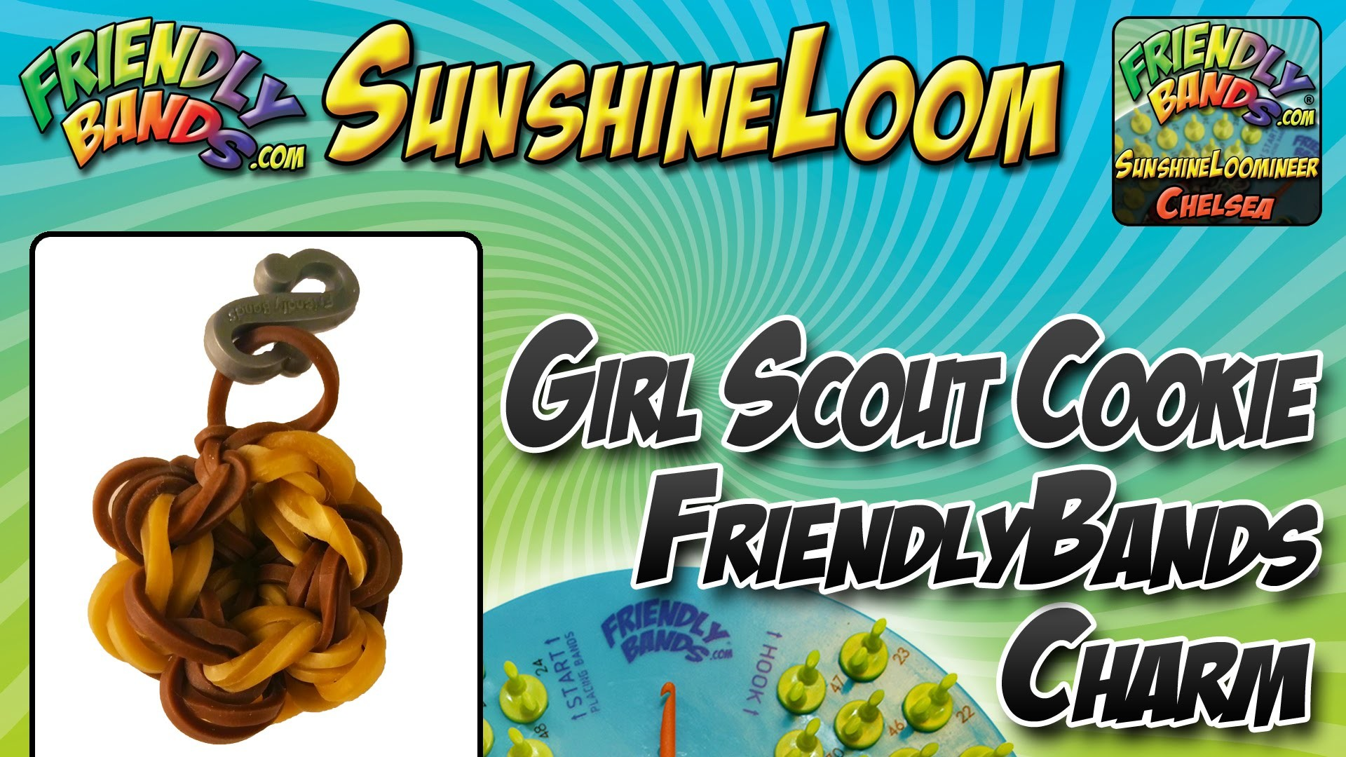 How to Make a FriendlyBands SunshineLoom - Girl Scout Cookie Charm Tutorial