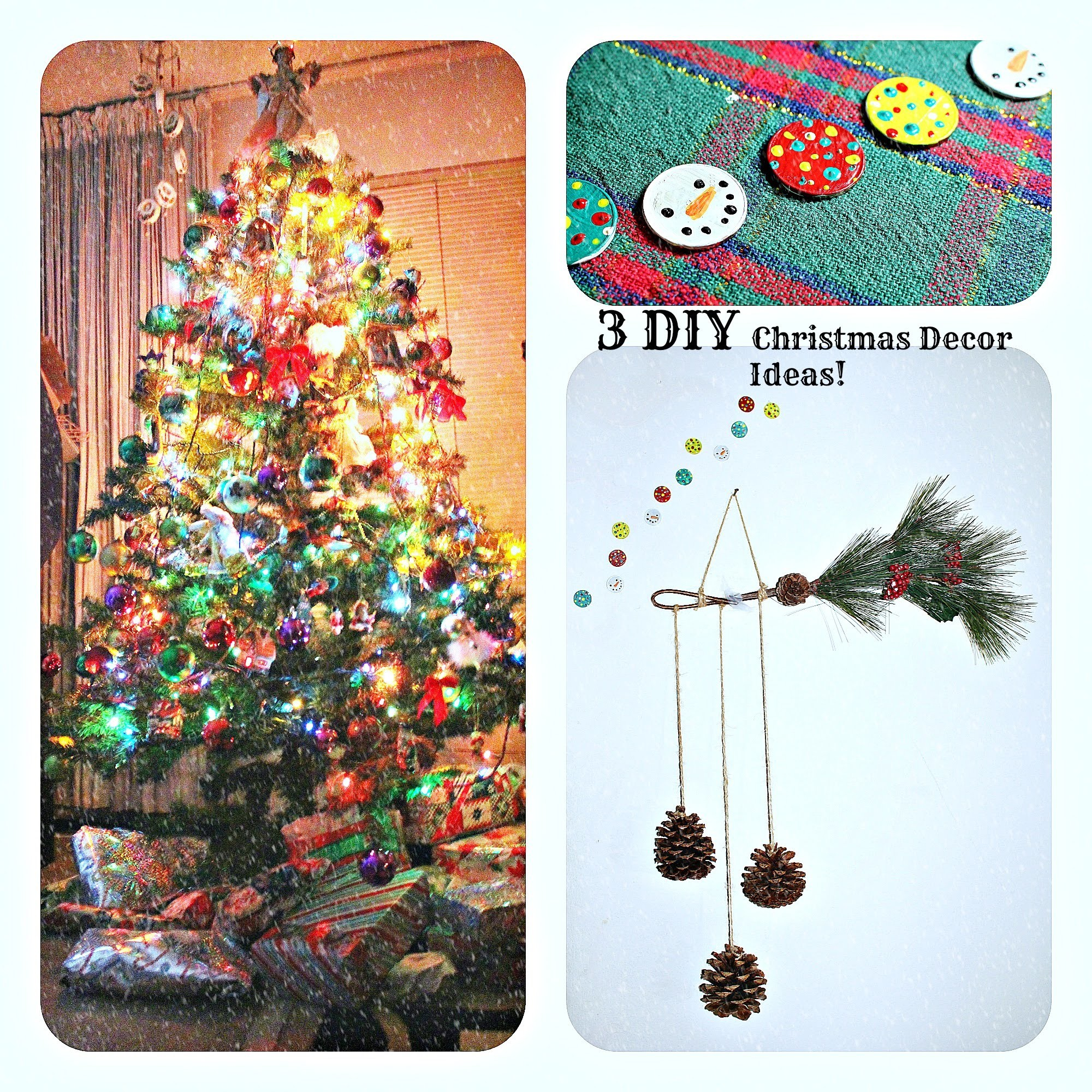 3 DIY Christmas Decor Ideas