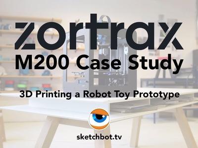 3D Printing a Robot Toy Prototype. Tutorial by Steve Talkowski