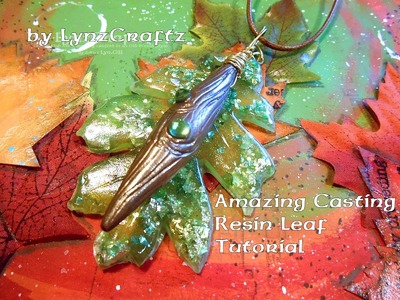 Amazing Casting Products Resin Leaf pendant tutorial