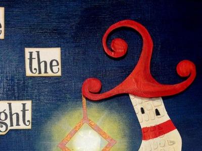 Be the Light - Mixed Media Art Journal Tutorial - Video Hop 2