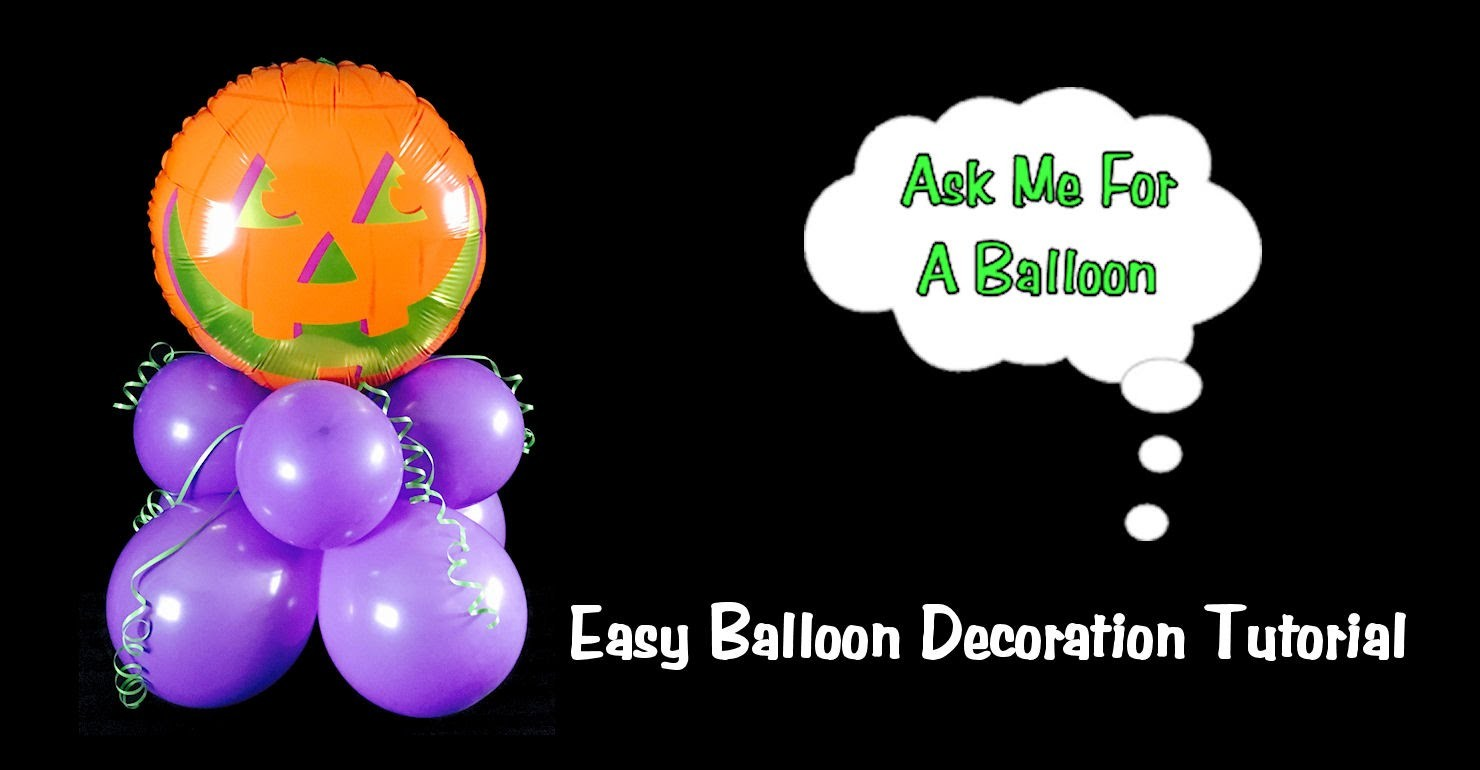 Easy Balloon Decoration Tutorial - Party Idea