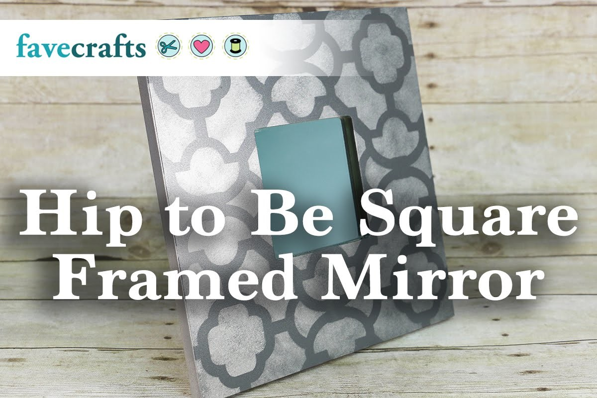 Hip to Be Square Framed Mirror Project Tutorial
