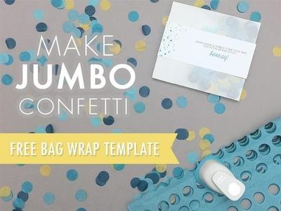 Confetti Bag Tutorial