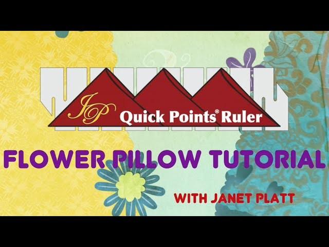 Flower Pillow Tutorial - Quick Points Ruler