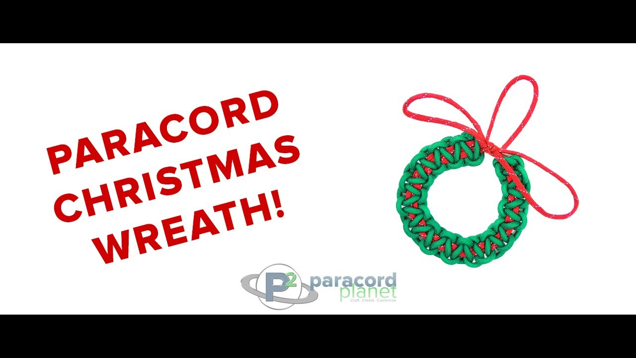 How To Make A Paracord Christmas Wreath - Paracord Planet Tutorial