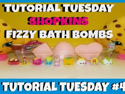 HOW TO - Make - SHOPKINS - Surprise Fizzy Bath Bombs - Tutorial Tuesday Ep.4