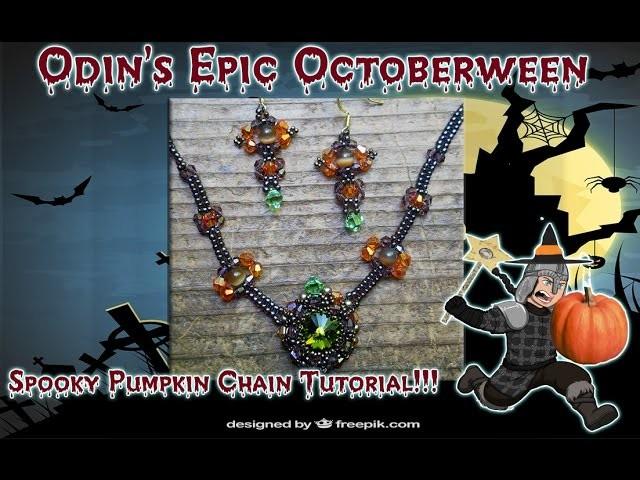 Odin's Spooky Tutorial: Harvest Pumpkin Chain