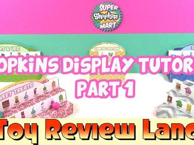 Shopkins Display Tutorial Part 1